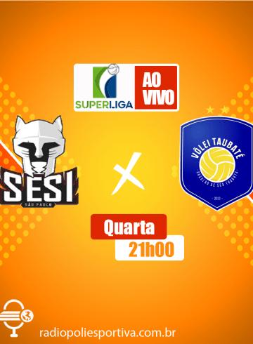 Superliga Masculina – SESI-SP X Taubaté