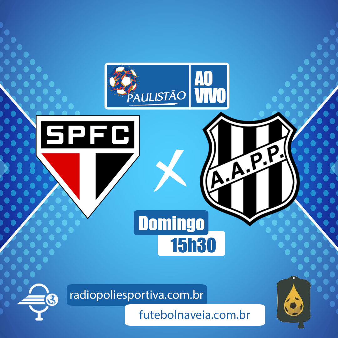 Paulistão 2020 - Ao vivo - São Paulo X Ponte Preta