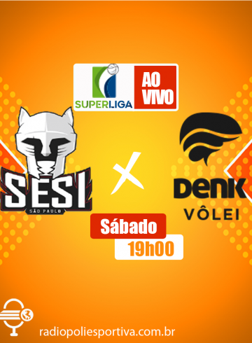 Superliga Masculina – SESI-SP X Denk Maringá